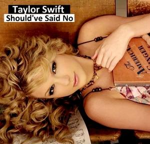 Juego » El Gran Ranking de Taylor Swift [TOP 3 pág 6] - Página 5 Taylor_Swift_-_Should've_Said_No