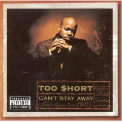 Обкладинка альбому «Can't Stay Away» (Too Short, 1999)