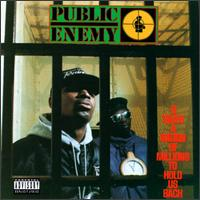 Обкладинка альбому «It Takes a Nation of Millions to Hold Us Back» (Public Enemy, 1988)