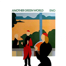 Brian Eno — Another Green World.jpg