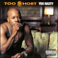 Обкладинка альбому «You Nasty» (Too Short, 2000)
