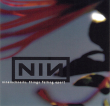 Nine Inch Nails - Things Falling Apart (2000).jpg