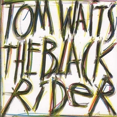Tom Waits — The Black Rider.jpg