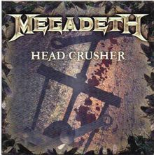 Megadeth — Head Crusher.jpg
