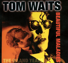 Tom Waits — Beautiful Maladies.jpg