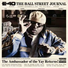 Обкладинка альбому «The Ball Street Journal» (E-40, 2008)