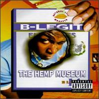 Обкладинка альбому «The Hemp Museum» (B-Legit, 1996)