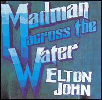 Elton John - Madman Across the Water.jpg