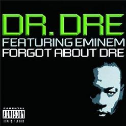 Forgot About Dre feat Eminem .jpg
