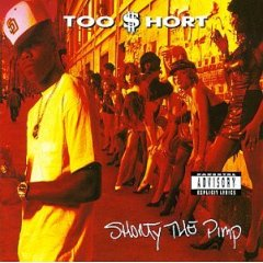 Too Short - Shorty the Pimp.jpg