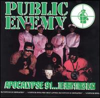 Обкладинка альбому «Apocalypse 91… The Enemy Strikes Black» (Public Enemy, 1991)