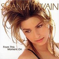 Shania Twain - From This Moment On.jpg
