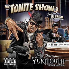 Обкладинка альбому «The Tonite Show with Yukmouth: Thuggin' & Mobbin'» (Yukmouth, 2010)