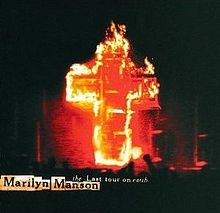 Обкладинка альбому «The Last Tour on Earth» (Marilyn Manson, 1999)