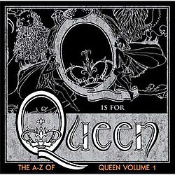 The A–Z of Queen, Volume 1.jpg