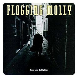 Flogging Molly-Drunken Lullabies.jpg