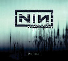 Обкладинка альбому «With Teeth» (Nine Inch Nails, 2005)
