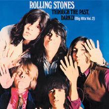 Обкладинка альбому «Through the Past, Darkly (Big Hits Vol. 2)» (The Rolling Stones, 1969)