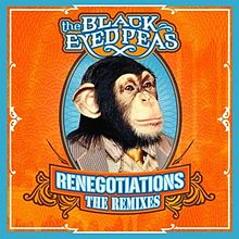 Обкладинка альбому «Renegotiations: The Remixes» (The Black Eyed Peas, 2006)
