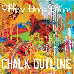 Three Days Grace - Chalk Outline.jpg