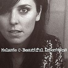 Melanie Chisholm - Beautiful Intentions.jpg