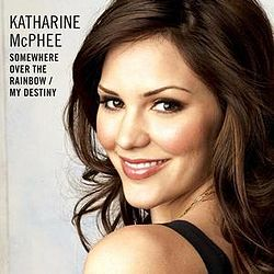 Katharine McPhee - Somewhere Over the Rainbow,My Destiny.JPG