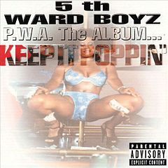 Обкладинка альбому «P.W.A. The Album… Keep It Poppin'» (5th Ward Boyz, 1999)