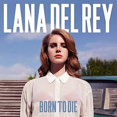 Обкладинка альбому ««Born to Die»» (Лана Дель Рей, 2012)