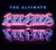 Обкладинка альбому «The Ultimate Bee Gees» (Bee Gees, 2009)