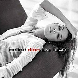 Celine Dion - One Heart.jpg