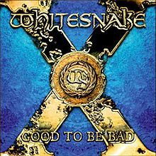Обкладинка альбому «Good to Be Bad» (Whitesnake, 2008)