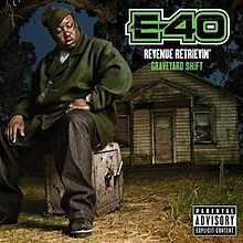 Graveyard Shift E-40.jpg