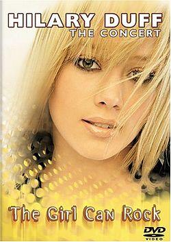 Hilary Duff: The Concert – The Girl Can Rock — Вікіпедія хилари дафф википедия