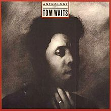 Tom Waits — Anthology of Tom Waits.jpg