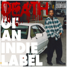 Обкладинка альбому «Death of an Indie Label» (Esham, 2011)