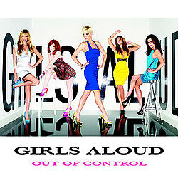 Girls Aloud - Out of Control.jpg
