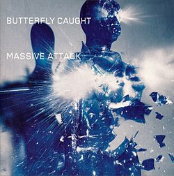 Massive Attack - Butterfly Caught.jpeg