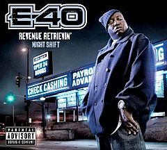 Обкладинка альбому «Revenue Retrievin': Night Shift» (E-40, 2010)