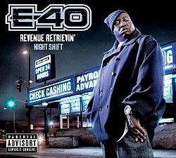 E-40-Revenue Retrievin' Night Shift.jpg