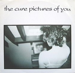 The Cure — Pictures of You.jpg