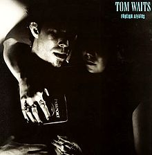 Tom Waits — Foreign Affairs.jpg