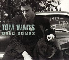 Tom Waits — Used Songs 1973–1980.jpg