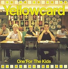 Обкладинка альбому «One for the Kids» (Yellowcard, 2001)