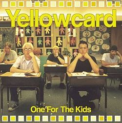 Yellowcard-One for the Kids.jpg