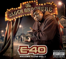 Обкладинка альбому «The Block Brochure: Welcome to the Soil 1» (E-40, 2012)