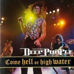 Обкладинка альбому «Come Hell or High Water» (Deep Purple, 1994)