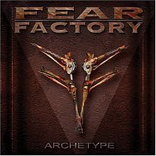 Обкладинка альбому «Archetype» (Fear Factory, 2004)