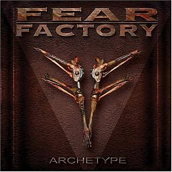 Fear Factory - Archetype.jpg