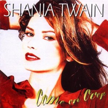 Shania Twain - Come on Over.png