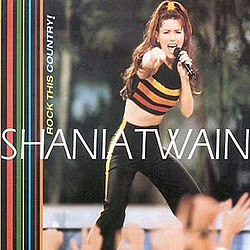 Shania Twain - Rock This Country!.JPG